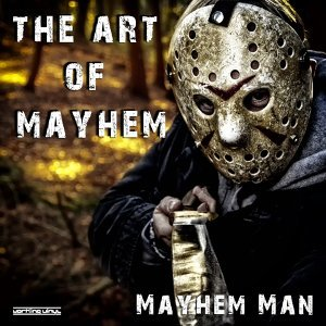 Mayhem Man