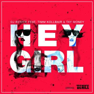 DJ BeNice feat. Timm Kollbair & Tay Money 歌手頭像
