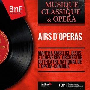 Martha Angelici, Jésus Etcheverry, Orchestre du Théâtre national de l'Opéra-Comique 歌手頭像