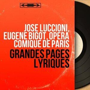 José Luccioni, Eugène Bigot, Opéra Comique de Paris 歌手頭像