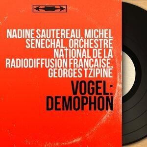Nadine Sautereau, Michel Sénéchal, Orchestre national de la Radiodiffusion française, Georges Tzipine 歌手頭像