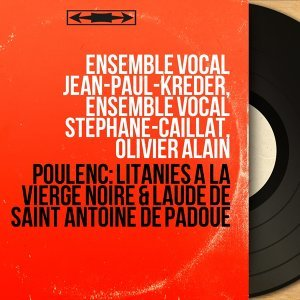 Ensemble vocal Jean-Paul-Kreder, Ensemble vocal Stéphane-Caillat, Olivier Alain 歌手頭像