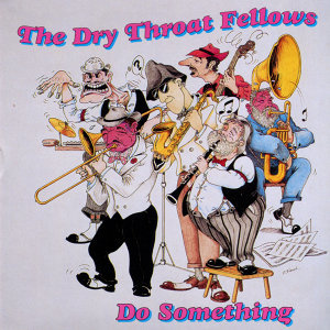 The Dry Throat Fellows
