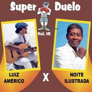 Noite Ilustrada, Luiz Américo 歌手頭像