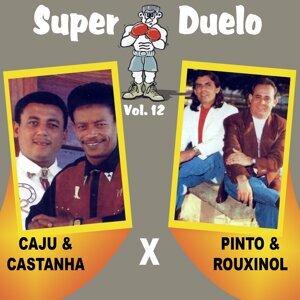 Caju & Castanha, Pinto & Rouxinol 歌手頭像