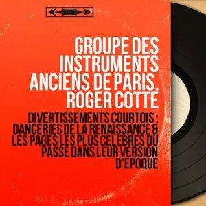 Groupe des instruments anciens de Paris, Roger Cotte 歌手頭像
