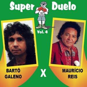 Bartô Galeno, Maurício Reis 歌手頭像