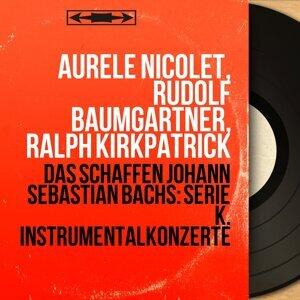 Aurèle Nicolet, Rudolf Baumgartner, Ralph Kirkpatrick 歌手頭像