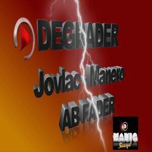 Jovlac-Manero, AB Fader 歌手頭像