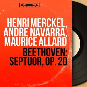 Henri Merckel, André Navarra, Maurice Allard 歌手頭像