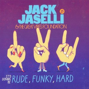 Jack Jaselli& The Great Vibes Foundation 歌手頭像