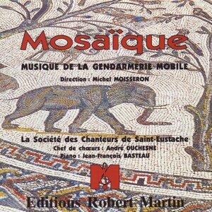 Musique de la Gendarmerie Mobile, La Société des chanteurs de Saint-Eustache, Orchestre d\\'Harmonie régional Poitou-Charentes 歌手頭像