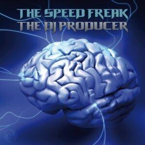 The Speed Freak, The DJ Producer 歌手頭像