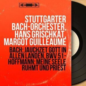 Stuttgarter Bach-Orchester, Hans Grischkat, Margot Guilleaume 歌手頭像