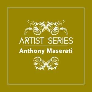 Anthony Maserati 歌手頭像