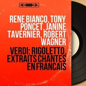 René Bianco, Tony Poncet, Janine Tavernier, Robert Wagner 歌手頭像