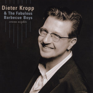 Dieter Kropp & The Fabulous Barbecue Boys