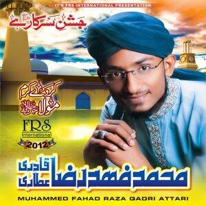 Muhammed Fahad Raza Qadri Attari 歌手頭像
