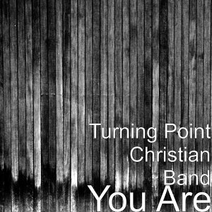 Turning Point Christian Band 歌手頭像