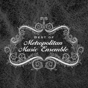 The Metropolitan Music Ensemble 歌手頭像
