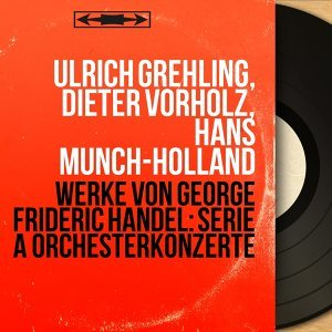 Ulrich Grehling, Dieter Vorholz, Hans Münch-Holland 歌手頭像