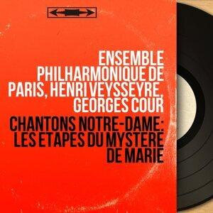 Ensemble philharmonique de Paris, Henri Veysseyre, Georges Cour 歌手頭像