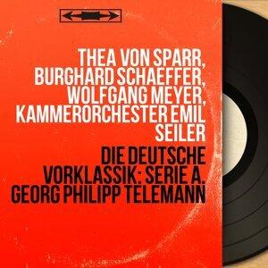 Thea von Sparr, Burghard Schaeffer, Wolfgang Meyer, Kammerorchester Emil Seiler 歌手頭像