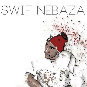 Swif Nébaza 歌手頭像