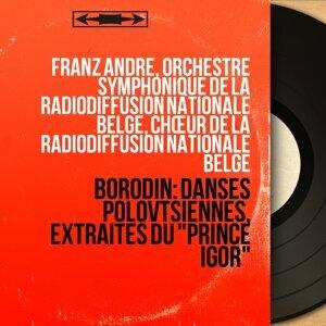 Franz André, Orchestre symphonique de la Radiodiffusion nationale belge, Chœur de la Radiodiffusion nationale belge 歌手頭像