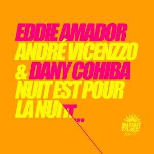 Eddie Amador, Andre Vicenzzo, Dany Cohiba 歌手頭像