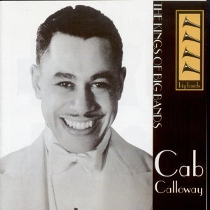 Cab Calloway and his Orchestra 歌手頭像