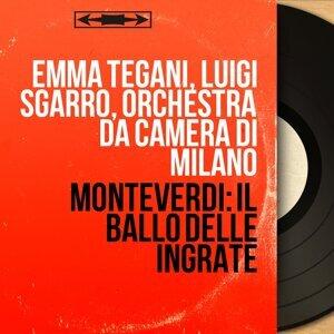 Emma Tegani, Luigi Sgarro, Orchestra da camera di Milano 歌手頭像