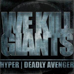 Hyper, Deadly Avenger 歌手頭像