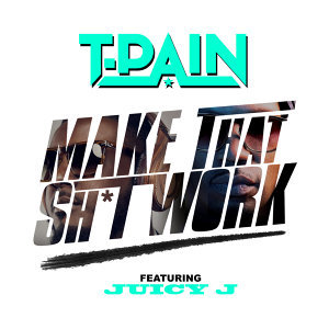 T-Pain feat. Juicy J 歌手頭像