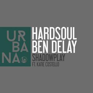 Hardsoul, Ben Delay 歌手頭像