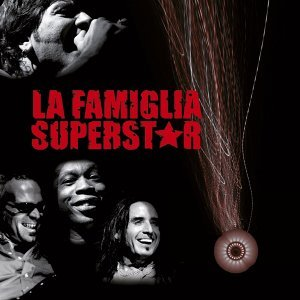 La Famiglia Superstar