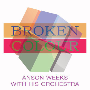 Anson Weeks with His Orchestra 歌手頭像