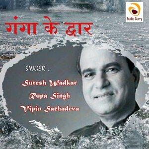Suresh Wadkar, Rupa Singh, Vipin Sachadeva 歌手頭像
