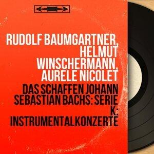 Rudolf Baumgartner, Helmut Winschermann, Aurèle Nicolet 歌手頭像