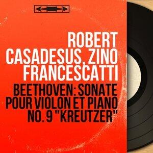 Robert Casadesus, Zino Francescatti 歌手頭像