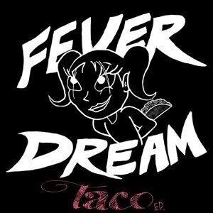 Fever Dream 歌手頭像