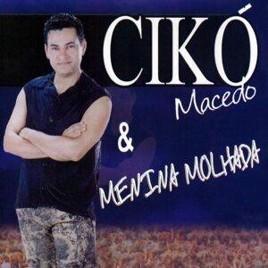 Cikó Macedo, Menina Molhada 歌手頭像