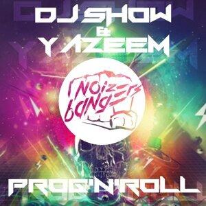 DJ Show, Yazeem 歌手頭像