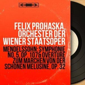 Felix Prohaska, Orchester der Wiener Staatsoper 歌手頭像