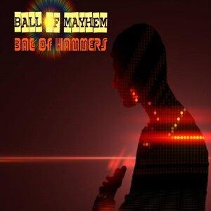 Ball of Mayhem 歌手頭像