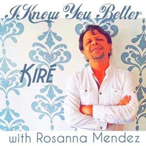 Kiré & Rosanna Mendez 歌手頭像