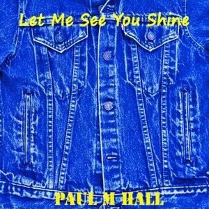 Paul M Hall 歌手頭像
