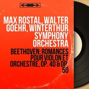 Max Rostal, Walter Goehr, Winterthur Symphony Orchestra 歌手頭像