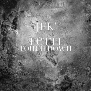 Jfk' fetti 歌手頭像