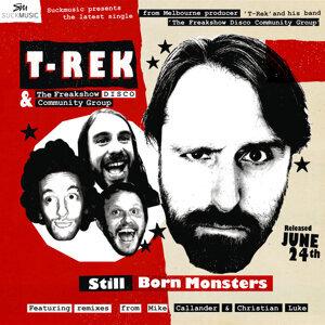 T-Rek, The Freakshow Disco Community Group 歌手頭像